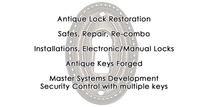 Antique Lock Restoration, Safe Repair, Installations